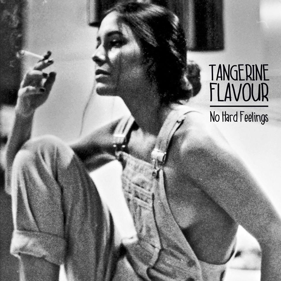 Tangerine Flavour - No Hard Feelings
