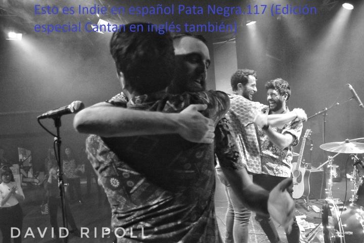 Esto es Indie en español Pata Negra.117 (Edición especial Cantan en inglés también)