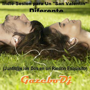 Indie sesión para un SAn Valentin Diferente GAZEBO DJ